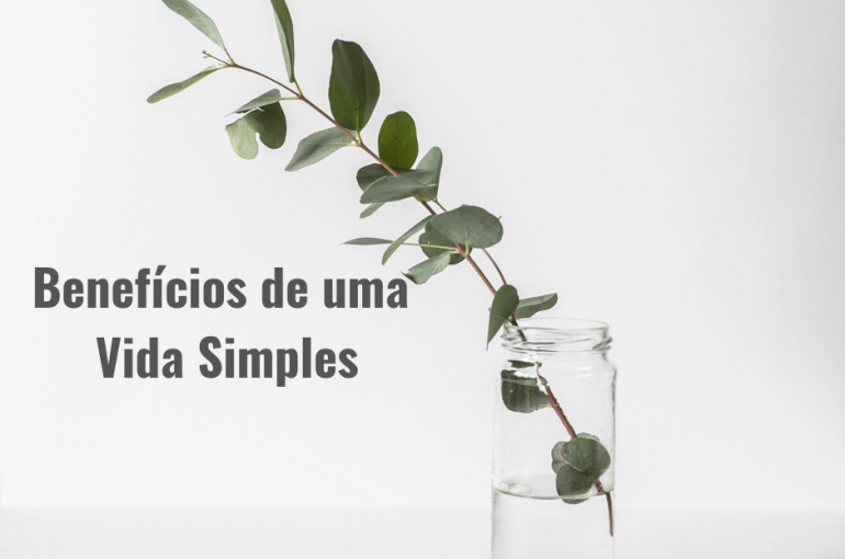 beneficios-de-uma-vida-simples
