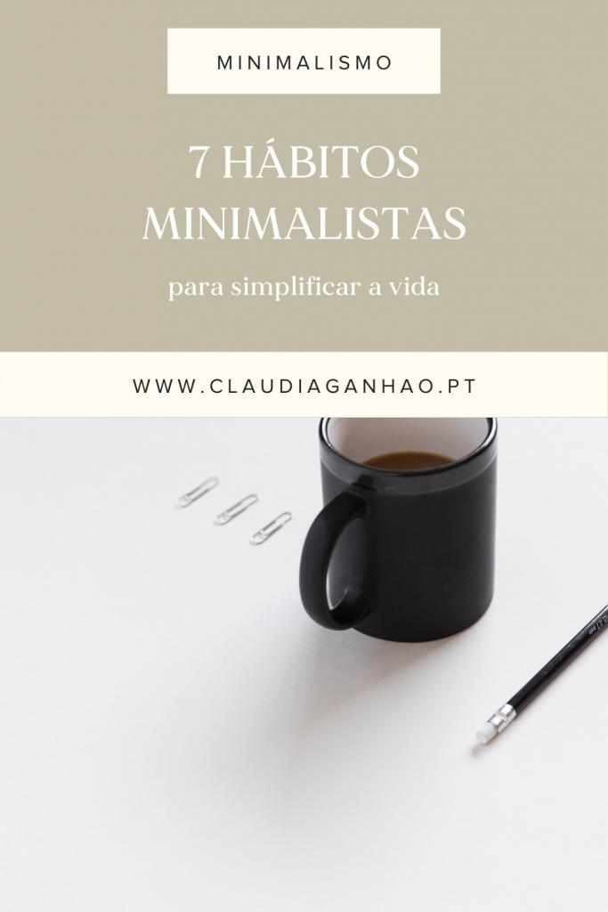 hábitos minimalistas para simplificar a vida