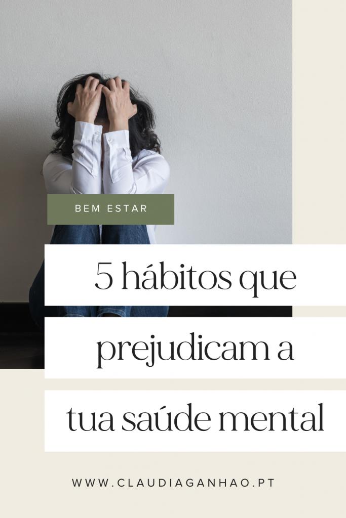 habitos diarios que prejudicam a tua saude mental