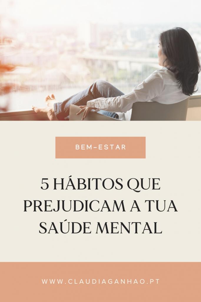 maus habitos que prejudicam a tua saude mental